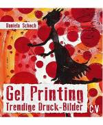 Gel Printing, Trendige Druck Bilder